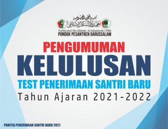 PENGUMUMAN HASIL SELEKSI CALON SANTRI BARU TA. 2021-2022 M
